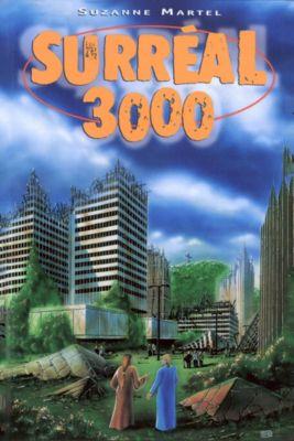 Surréal 3000, Suzanne Martel