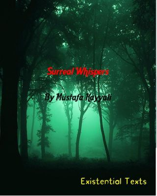 Surreal Whsipers, Mustafa Kayyali