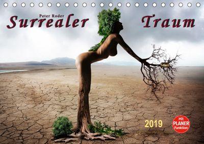 Surrealer Traum (Tischkalender 2019 DIN A5 quer), Peter Roder