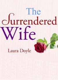 Surrendered Wife, Laura Doyle