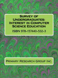 Survey of Undergraduates: Survey of Undergraduates: Interest in Computer Science Education, Primary Research Group Staff
