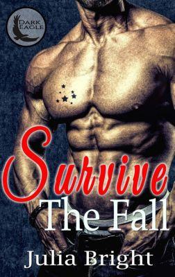 Survive The Fall, Julia Bright