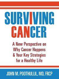 Surviving Cancer, John Poothullil