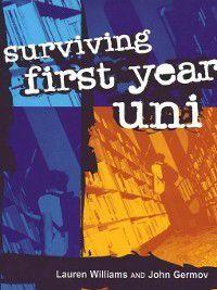 Surviving First Year Uni, Lauren Williams, John Germov