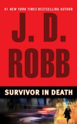 Survivor in Death, J. D. Robb