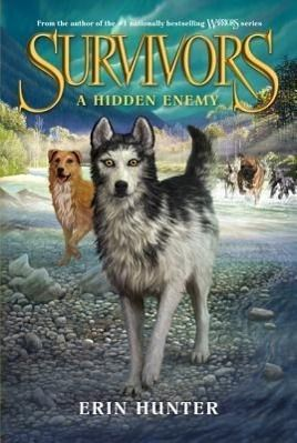 Survivors - A Hidden Enemy, Erin Hunter
