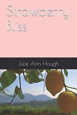 Susan Richards: Strawberry Bliss (Susan Richards, #6), julie ann hough
