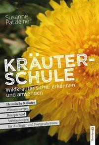 Susanne Patzleiners Kräuterschule - Susanne Patzleiner |