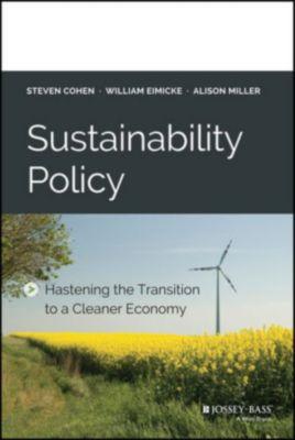 Sustainability Policy, William Eimicke, Steven Cohen, Alison Miller