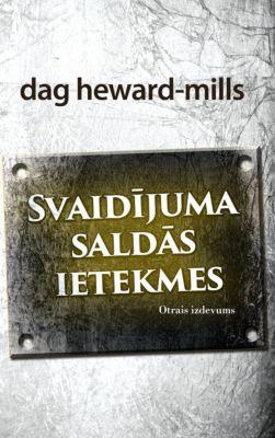 Svaidījuma saldās ietekmes, Dag Heward-Mills