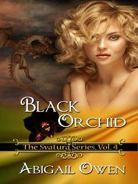 Svatura: Black Orchid, Abigail Owen