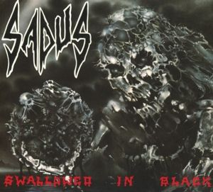 Swallowed In Black, Sadus