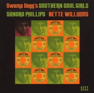 Swamp Dogg's Southern Girls, Sandra & Bette Williams Phillips