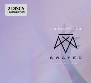 Swayed (Ltd.Edition), I:Scintilla