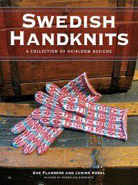 Swedish Handknits, Janine Kosel, Sue Flanders