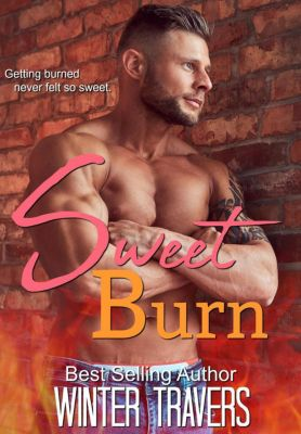 Sweet Love: Sweet Burn (Sweet Love, #1), Winter Travers