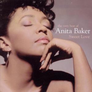 Sweet Love-The Very Best Of, Anita Baker