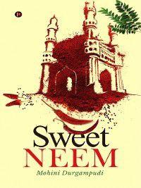 Sweet Neem, Mohini Durgampudi
