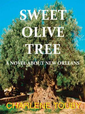 Sweet Olive Tree, CharleneTouby