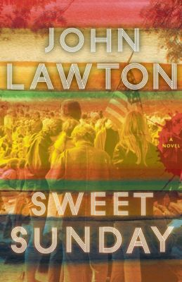 Sweet Sunday, John Lawton