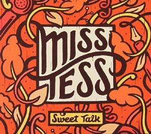 Sweet Talk, Miss Tess