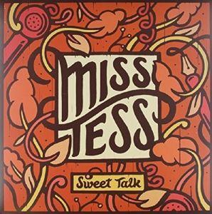 Sweet Talk (Vinyl), Miss Tess