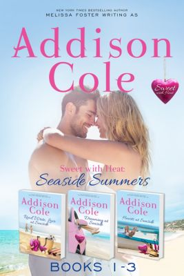 Sweet with Heat: Seaside Summers: Sweet with Heat: Seaside Summers, Contemporary Romance Boxed Set, Books 1-3, Addison Cole