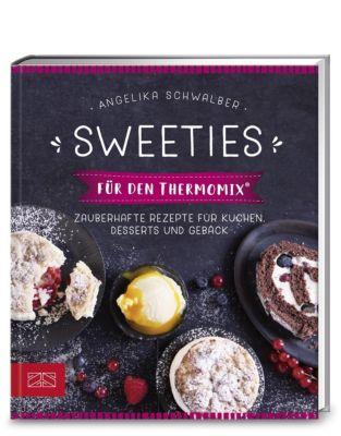Sweeties für den Thermomix® - Angelika Schwalber pdf epub