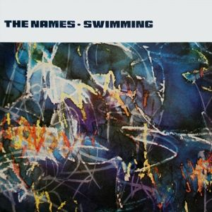 Swimming (Vinyl), The Names