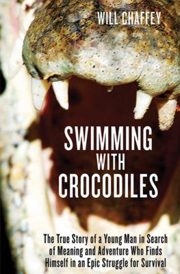 Swimming with Crocodiles, Will Chaffey
