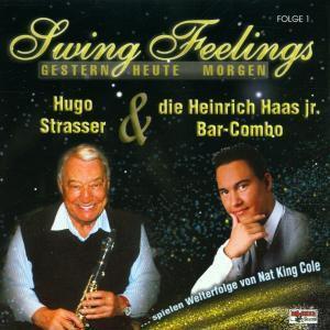 Swing Feelings 1,Gestern Heute Morgen, Hugo & Haas,Heinrich Jr.Combo Strasser