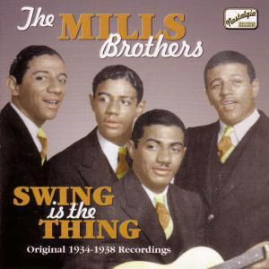 Swing Is The Thing, The Mills Brothers