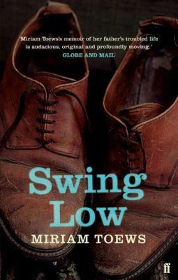 Swing Low, Miriam Toews