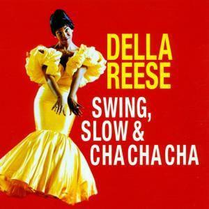 Swing,Slow & Cha Cha Cha, Della Reese