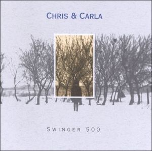 Swinger 500, Chris & Carla