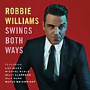 Swings Both Ways (Deluxe Edition, CD+DVD)