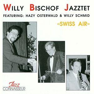 Swiss Air, Willy Bischof Jazztet