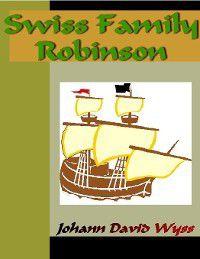 Swiss Family Robinson, Johann David Wyss