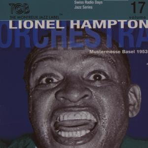 Swiss Radio Days Vol.17/Basel 1953 Part 1, Lionel Orchestra Hampton