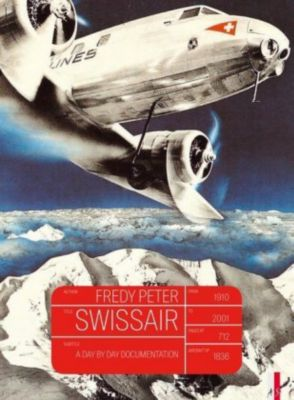 Swissair, Fredy Peter
