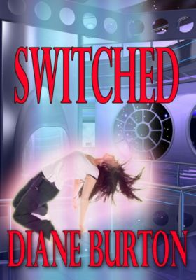 Switched: Switched, Diane Burton