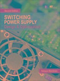 Switching power supply design optimization sanjaya maniktala
