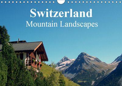 Switzerland - Mountain Landscapes (Wall Calendar 2019 DIN A4 Landscape), Peter Schneider