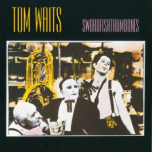 Swordfishtrombones, Tom Waits