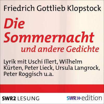 SWR Edition: Die Sommernacht, Friedrich Gottlieb Klopstock Klopstock