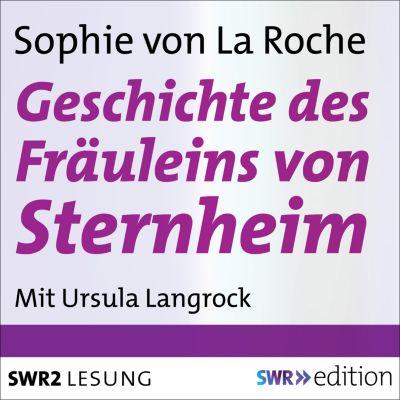 SWR Edition: Geschichte des Fräuleins von Sternheim, Sophie von La Roche