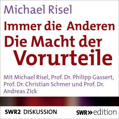 SWR Edition: Immer die Anderen - Die Macht der Vorwürfe, Michael Risel
