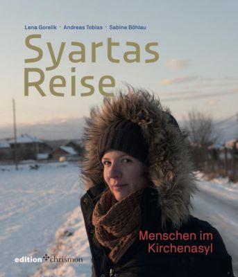 Syartas Reise, Lena Gorelik, Andreas Tobias, Sabine Böhlau