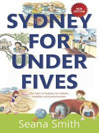Sydney for Under Fives, Seana Smith