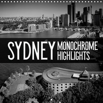 SYDNEY Monochrome Highlights (Wall Calendar 2019 300 × 300 mm Square), Melanie Viola